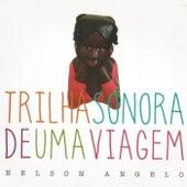 Trilha Sonora de uma Viagem de Nelson Angelo