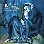 El Abrazo von Evangel University Jazz Orchestra