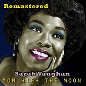 How High the Moon von Sarah Vaughan