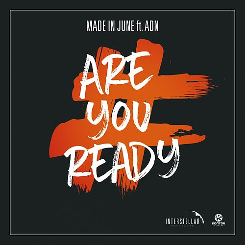 Are You Ready von Made in June