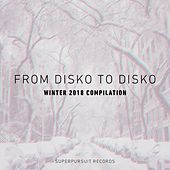 From Disko to Disko (Winter 2018 Compilation) de Various Artists
