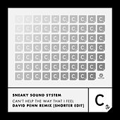Can't Help the Way That I Feel (David Penn Short Remix) von Sneaky Sound System