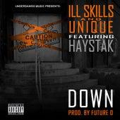 Down (feat. Haystak) by Ill Skills