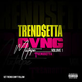 Trend$etta Gvng Mixtape, Vol. 1 by Trend Setta