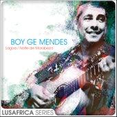 The Lusafrica Series: Lagoa / Noite de Morabeza de Boy Gé Mendès