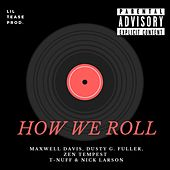 How We Roll de Maxwell Davis