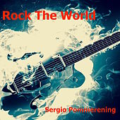 Rock the World de Sergio Pommerening