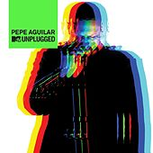 MTV Unplugged by Pepe Aguilar