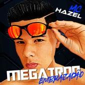 Megatron Embrazadão de Mc Hazel