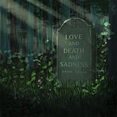 Love, and Death, and Sadness de Chris Knox