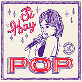 Sí Hay Pop 2018 de Various Artists