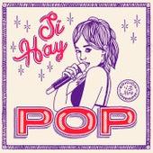 Sí Hay Pop 2018 by Various Artists