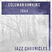Coleman Hawkins: 1944 (Live) by Various Artists