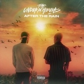 After the Rain by The Underachievers