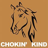 Chokin' Kind de Various Artists