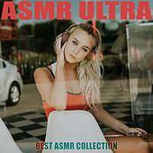 Best ASMR Collection by ASMR Ultra