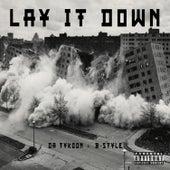 Lay It Down von Da Tykoon