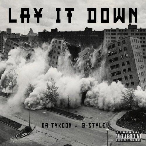 Lay It Down by Da Tykoon