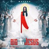 Big Like Jesus - Single de Mavado