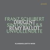 Schubert: Symphonies Nos. 1 & 8 by Klangkollektiv Wien