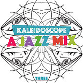 Kaleidoscope: A Jazz Mix, Vol. 3 by Various Artists