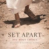 Set Apart: Beloved Missionary Hymns von BYU Men's Chorus