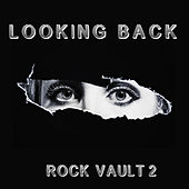 Looking Back: Rock Vault, Vol. 2 by Various Artists
