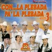 16 Corridazos Con la Plebada Pa' la Plebada Vol. 3 de Various Artists