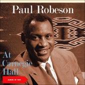 At Carnegie Hall (Album of 1958) de Paul Robeson