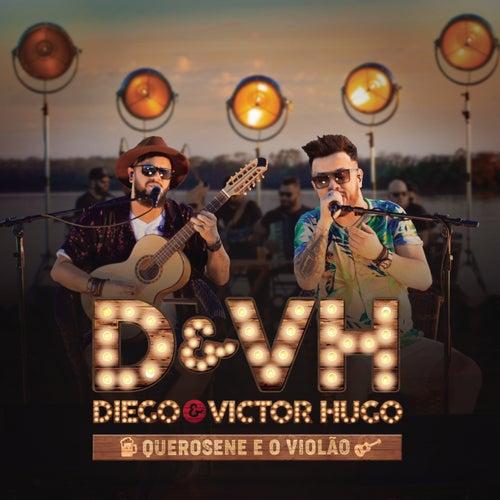 Querosene e Violão de Diego & Victor Hugo