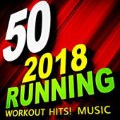 50 2018 Running Workout Hits! Music fra Workout Remix Factory (1)