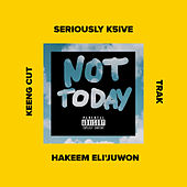 Not Today by SeriouslyK5ive