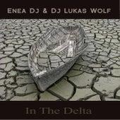 In the Delta di Enea DJ & DJ Lukas Wolf