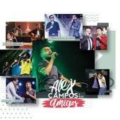 Alex Campos y Sus Amigos de Alex Campos