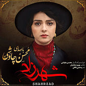 Shahrzad by Mohsen Chavoshi