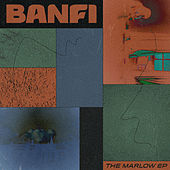 The Marlow - EP by Banfi