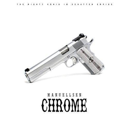 Chrome von Manuellsen