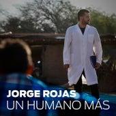 Un Humano Más (Single) by Jorge Rojas
