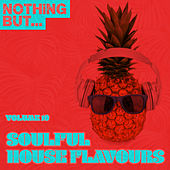 Nothing But... Soulful House Flavours, Vol. 10 - EP de Various Artists