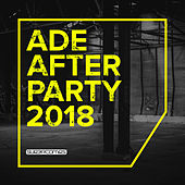 ADE After Party 2018 - EP von Various Artists