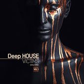 Deep-House Victims, Vol. 1 - EP by Various Artists