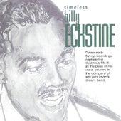 Timeless: Billy Eckstine by Billy Eckstine