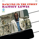 Dancing In The Street (Live At Basin Street West / 1967) by Ramsey Lewis