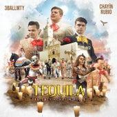 Tequila by 3BallMTY & Chayín Rubio