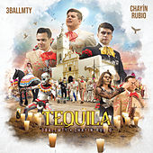 Tequila de 3BallMTY & Chayín Rubio