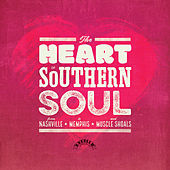 The Heart Of Southern Soul: From Nashville To Memphis And Muscle Shoals de Various Artists