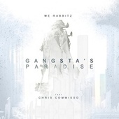Gangsta's Paradise von We Rabbitz