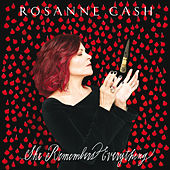 She Remembers Everything (Deluxe) de Rosanne Cash