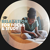 Relaxation For Focus And Study by Relaxation And Calm