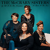 Go Tell It On The Mountain / No Room At The Inn de McCrary Sisters